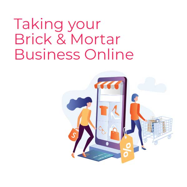 Taking Your Brick and Mortar Business Online